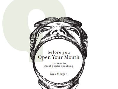 Les 5 Plus Belles Perles de « Before You Open Your Mouth » de Nick Morgan