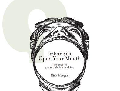 """Les 5 Plus Belles Perles de """"Before You Open Your Mouth"""" de Nick Morgan"""