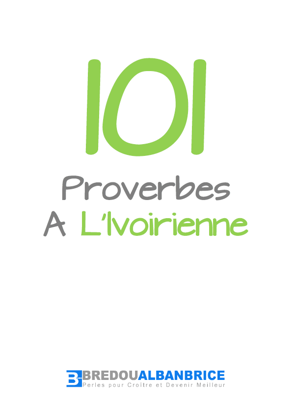 101 Proverbes A l'Ivoirienne