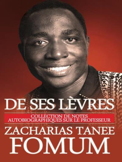 """Les 5 Plus Belles Perles de """"De Ses Lèvres"""" de Zacharias Tanee Fomum"""